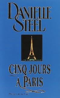 Cinq jours à Paris : roman, Steel, Danielle