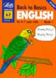 img - for Back to Basics: English for 6-7 Year Olds Bk. 1 book / textbook / text book