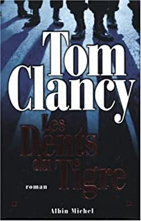 Les dents du Tigre, Clancy, Tom