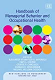 img - for Handbook of Managerial Behavior and Occupational Health (New Horizons in Management) book / textbook / text book