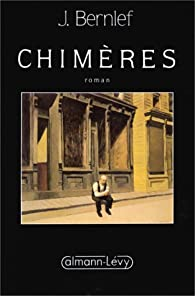 Chimères par J. Bernlef