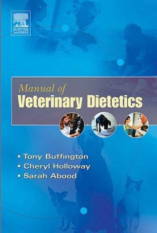Manual Of Veterinary Dietetics, 1e