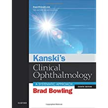 Kanski's Clinical Ophthalmology: A Systematic Approach