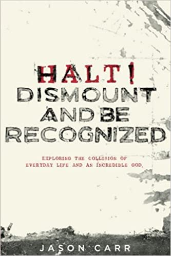 Halt! Dismount and Be Recognized