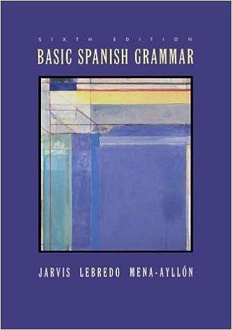 Basic spanish grammar ana jarvis raquel lebredo francisco mena basic spanish grammar 6th edition fandeluxe Choice Image