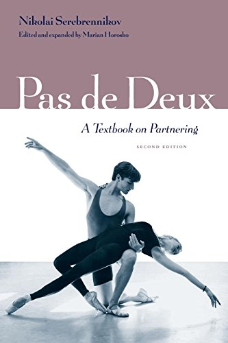 Pas de Deux: A Textbook on Partnering (Ballet Partnering)