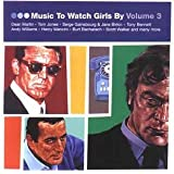 Music To Watch Girls By Vol. 3