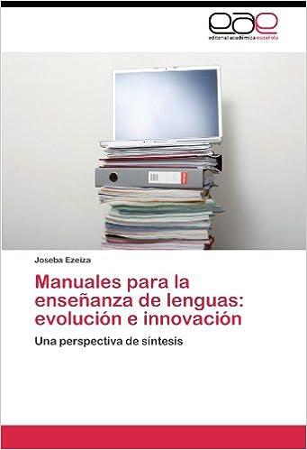 Manuales para la enseñanza de lenguas: evolución e innovación: Amazon.es: Ezeiza Joseba: Libros