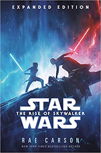 Amazon Com The Rise Of Skywalker Expanded Edition Star Wars 9780593128404 Carson Rae Books