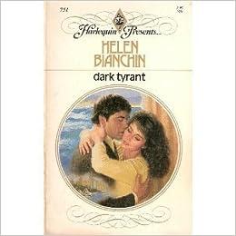 Dark Tyrant: Helen Bianchin: 9780373107513: Amazon com: Books