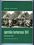 Operation Barbarossa 1941 : Army Group South, Kirchubel, Robert, 0275982823