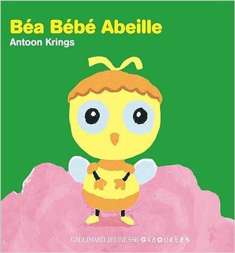 Livre Béa Bébé Abeille pdf, epub ebook