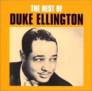 Amazon | ベスト・オブ・デューク・エリントン | デューク・エリントン楽団, デューク・エリントン楽団 | ビッグバンド | 音楽