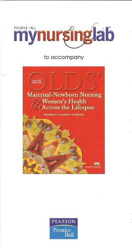 Maternal-Newborn Nursing & Women's Health Across the Lifespan: Mynursinglab Student Access Code Card