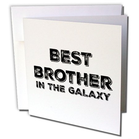 Best Brother in the Galaxy - Greeting Card, 6 x 6 inches, single (gc_224705_5)