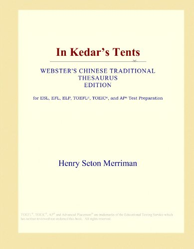 In Kedar's Tents (Webster's Chinese Traditional Thesaurus Edition) by ICON Group International, Inc.