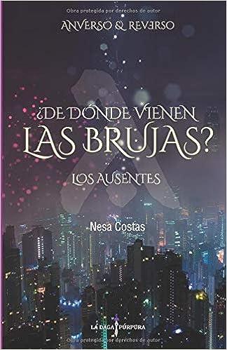 Los Ausentes Anverso y Reverso : Novela romántica sobrenatural fantasía urbana: Amazon.es: Nesa Costas: Libros