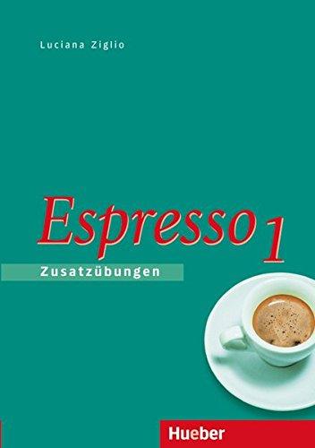Espresso 1: Zusatzübungen (Nuovo Espresso)