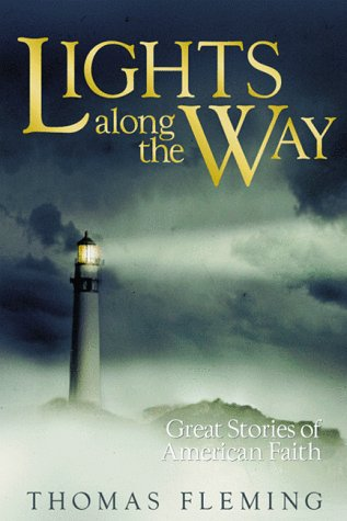 Lights Along the Way: Great Stories of American Faith