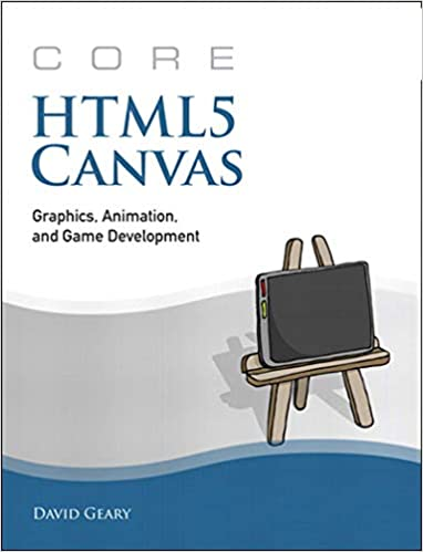 Amazon.com: Core HTML5 Canvas: Graphics, Animation, and Game Development (Core  Series) eBook: Geary, David: Kindle Store