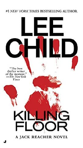 By Lee Child: Killing Floor (Jack Reacher, No. 1) (Book The Killing Tree)
