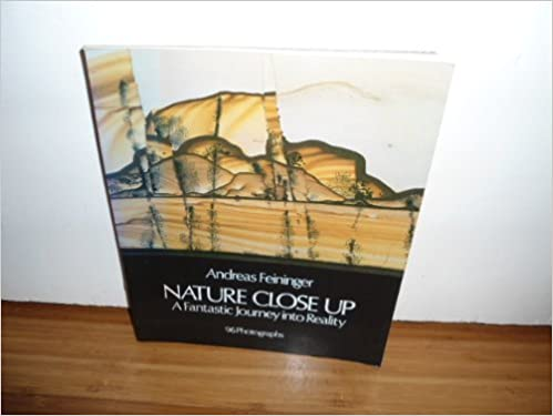 Nature Close Up: A Fantastic Journey into Reality (Dover photography collections) by Andreas Feininger (1982-03-01)