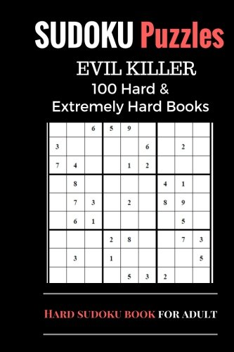 Sudoku Puzzles Book, Hard and Extremely Difficult Games for Evil Genius: 100 Puzzles (1 Puzzle per page), Sudoku Books with Two Level, Brain Training Games