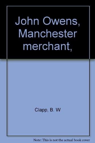John Owens, Manchester merchant