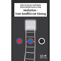 Mediation - Vom Konflikt zur Lösung