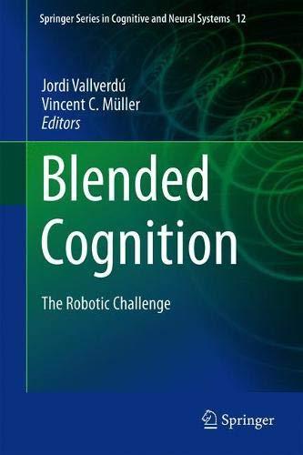 Blended Cognition: The Robotic Challenge