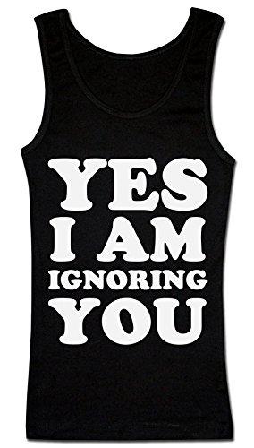 Yes I Am Ignoring You Minimalistic Design T-shirt senza maniche da donna