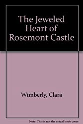 The Jeweled Heart of Rosemont Castle