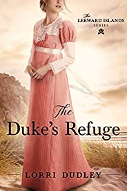 The Duke's Refuge (The Leeward Island Series Boo