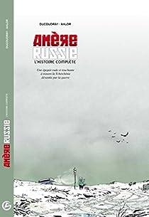 Amère Russie Intégrale par Ducoudray