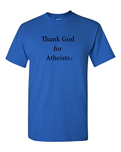 Thank God for Atheists Adult Unisex Tee T Shirt, 100% Cotton, Organic Ink (S, (Grateful Dead Blue Bear Adult Costumes)