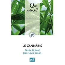Le cannabis: « Que sais-je ? » n° 3084 (French Edition)