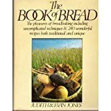 The Book of Bread, Judith B. Jones and Evan Jones, 0061814342