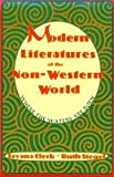 Modern Literature of the Non-Western World : Where the Waters Are Born, Clerk, Jayana and Siegel, Ruth, 1886746516