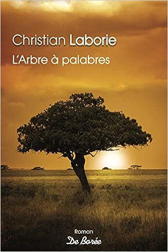 Amazon Fr L Arbre A Palabres Christian Laborie Livres