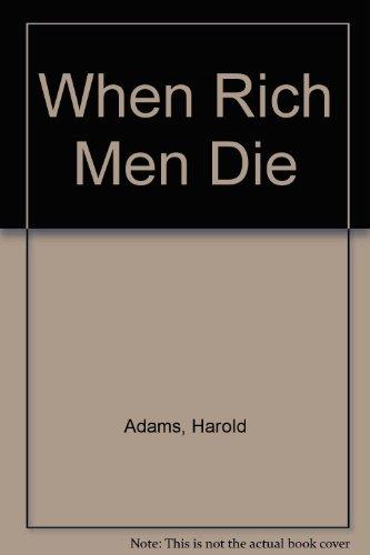 When Rich Men Die