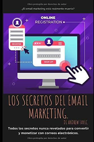 Libro : Los Secretos de Email Marketing todos los secretos..