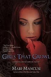 Girls That Growl (A Blood Coven Vampire Novel)