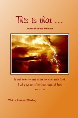 THIS IS THAT ... God's promise fulfilled ebook