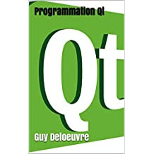 Programmation Qt (French Edition)
