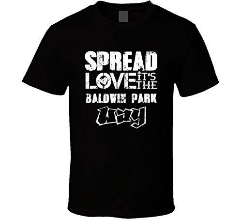 Avatshirt Spread Love It's the Baldwin Park Way American City T Shirt L Black