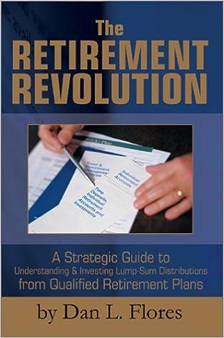 Lataa kirjoja ilmaiseksi syttyä The Retirement Revolution: A Strategic Guide to Understanding by Dan L. Flores in Finnish PDF