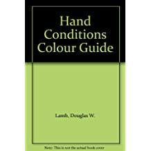 Hand Conditions Colour Guide