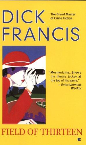 Field of Thirteen (A Dick Francis Novel)