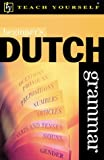 Teach Yourself Beginner's Dutch Grammar, Gerdi Quist and Dennis Strik, 0658012029