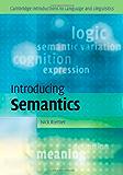 Introducing Semantics (Cambridge Introductions to Language and Linguistics)